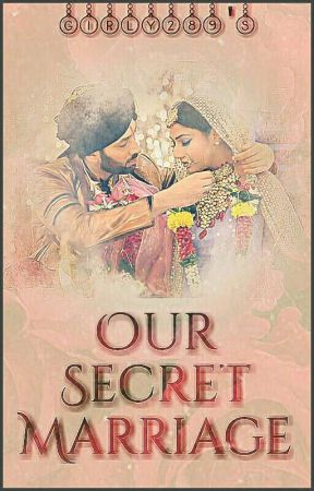 Our secret marriage-shivika story by Girly289