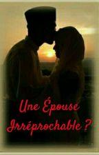 Une Épouse Irréprochable  by Nana-Bah
