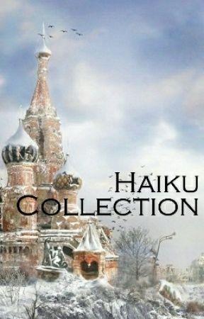 Haiku Collection  by Braginsky_Ivan