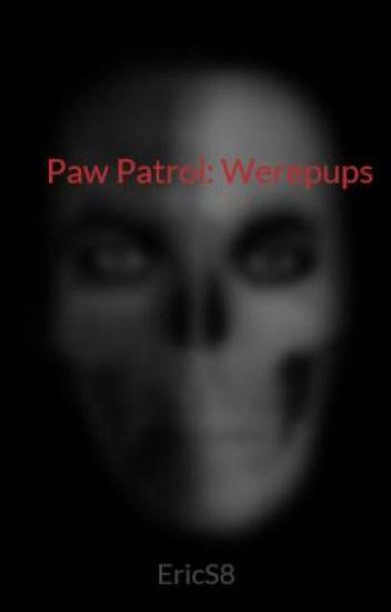Paw Patrol: Werepups