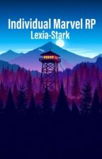 *Updated* Individual Marvel Roleplay by Lexia-Stark