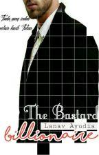 The Bastard Billionaire by lanavay