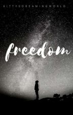 freedom by kittysdreamingworld