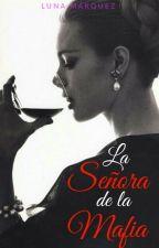 La Señora De La Mafia  #PromiseAwards17 by Luna_Deliciosa