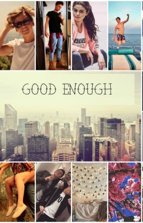 Good Enough by Amy_izzy_lily