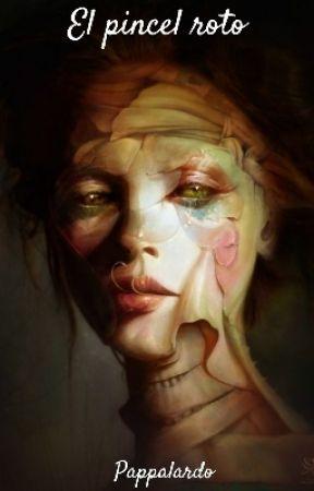 El pincel roto by alba_m_guerrero
