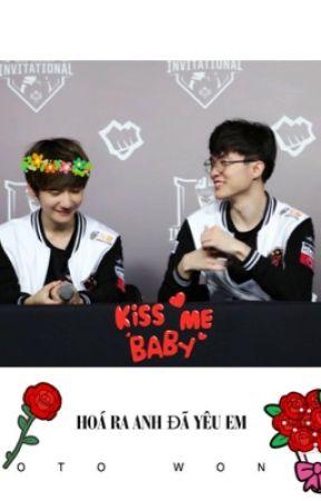 [Fanfic] [FakerxPeanut] Hoá ra anh đã yêu em by Thanhnhu3112