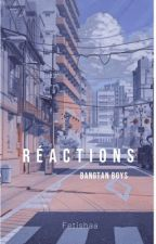 Réactions [BTS] by Aarmyyi