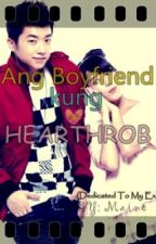 Ang Boyfriend kung Hearthrob  (True Story) On Going by SharmaineTerbio