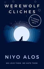 Werewolf Cliches by NiyonakAlos