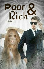Poor & Rich ✔ by --TeRi--