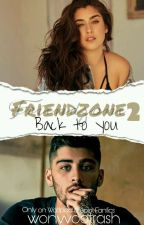 Friendzone 2 {Zauren} by wonvvootrash