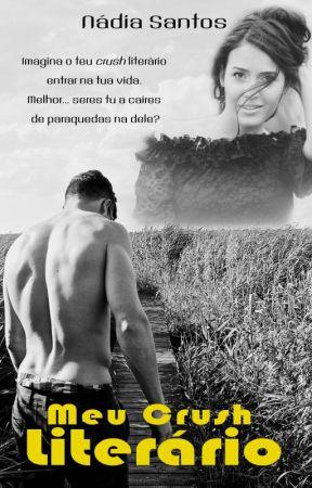 Conto - Meu Crush Literário by nadiasantospt