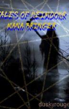 Tales Of Heimdohr: Mana Bringer by jamicha012