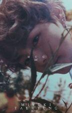 HUG ME | K.TAEHYUNG  by littltae