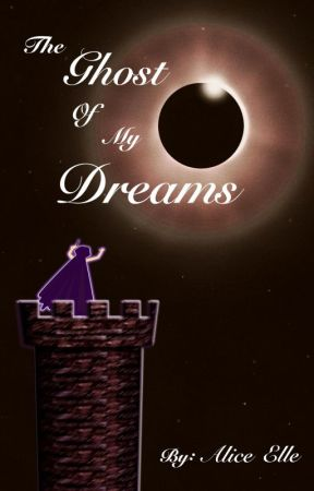 The Ghost of my Dreams (Book One of the Archeon SD series) by kittykatlove69