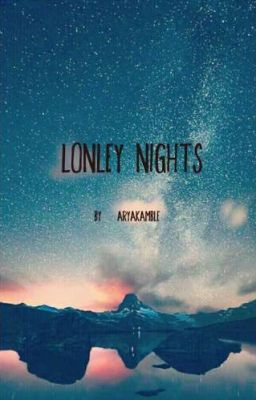 Lonley Nights