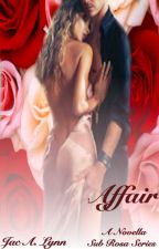 Affair by jacalynn