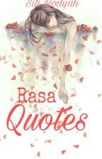 Rasa Quotes by SitiHodijahJahong