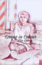 Loving in Colour (Min Yoongi x Reader) by StoriesByMags