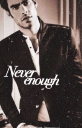 Never enough - Billionaires son  by Alonsoisqueen