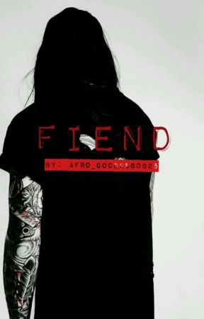 Fiend (Preview) (#wattys2017) by Afro_Goddess0925