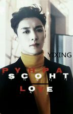 Psychopath Love × Yixing by aphemxral