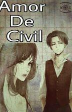 Amor De Civil ( Levi y Tú ) by Abigail_Quiin95
