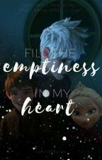 Fill the Emptiness in My Heart by ForeverAJelsaShipper