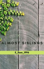 Almost Siblings by E_Swe_1996