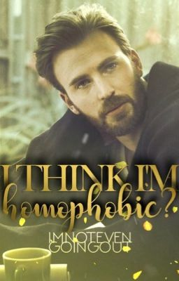 I Think I M Homophobic Complete This Straight Guy