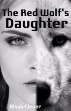The Red Wolf's Daughter: The Becoming of the Siran (3rd book Red Series P1) by RissaleWriter