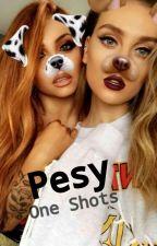 Pesy One Shots ♥ by thantophobist