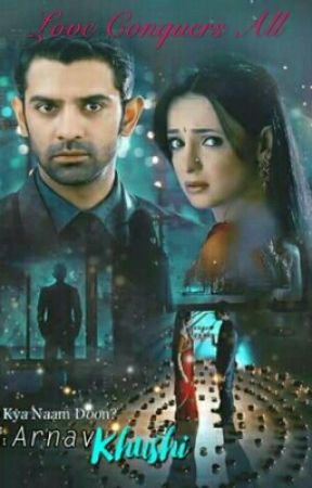 ArShi FF: Love Conquers All ( ON HIATUS) - PART 2 - Wattpad