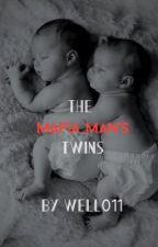 The Mafia Man's Twins  by Well011