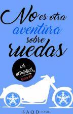 No es otra aventura sobre ruedas | Los Intocables #Extra2 by Simyaqd