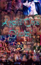 Arshi One Shots! by ShaniceKazmi
