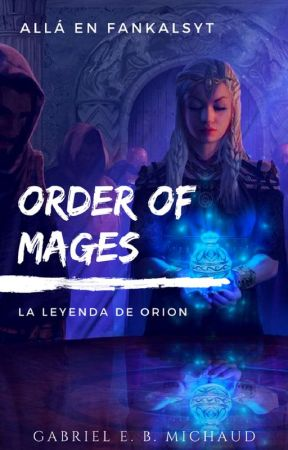 Order of Mages [Proceso] by gabrielbm02