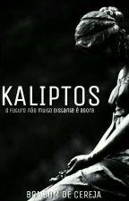Kaliptos by Bombom_de_Cereja