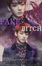 Fake Bitch •Jikook by CamillaOliveira0