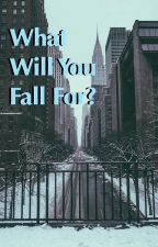 What Will You Fall For? ~ Lams by infinity_circle