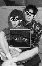 I Hate Babys || Chanbaek by sexy_byun