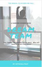 Dream Team  ✓ by officiallykat