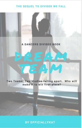 ALDC 2: Dream Team [Sequel to Divided We Fall] by aldcalwaysxoxo