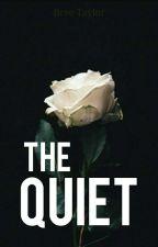 The Quiet by breeze-y