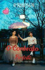 O Contrato , Perfeito.  by roseaneaparecida1800