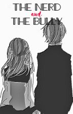 The Nerd and The Bully #Wattys2017 by kuronuma_sawakoo