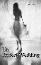 (Un) Perfect Wedding by indrianisonaris