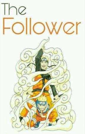 The Follower (BOOK 1) by Narutos-neko