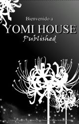 BIO - YOMI HOUSE by YomiHouse